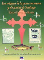 Libro Los orígenes de la pesca con mosca