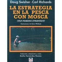 Libro La estrategia en la pesca con mosca