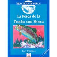 Libro La pesca de la trucha con mosca